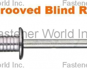 Grooved Blind Rivets(SPECIAL RIVETS CORP. (SRC))