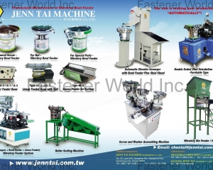 Bowl Feeder, Linear Feeder for Sorting, Linear Feeder Base, Roller Sorting Machine, Hopper, Screw and Washer Assembling Machine, Double Ended Stud Orientation Machine(JENN TAI MACHINE ENTERPRISE CO., LTD. )