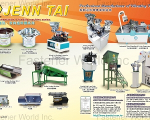 Parts orientation & feeding machine, Vibrating Feeder, Screw & Washer Assembling Machine, Automatic Elevator Conveyor(JENN TAI MACHINE ENTERPRISE CO., LTD. )